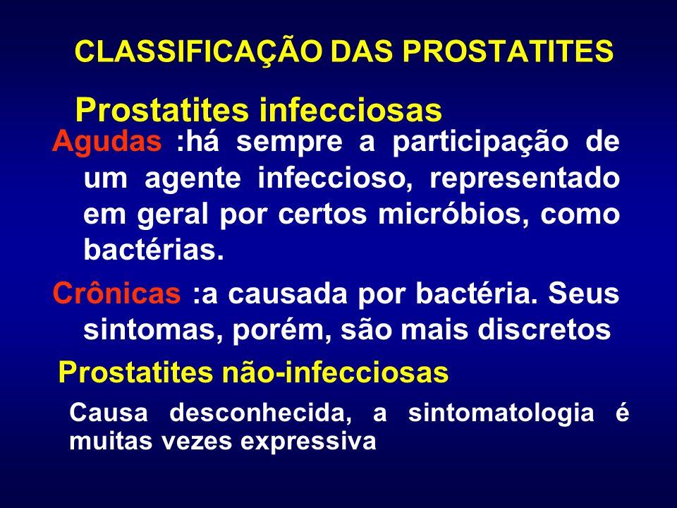 CLASSIFICAÇÃO DAS PROSTATITES