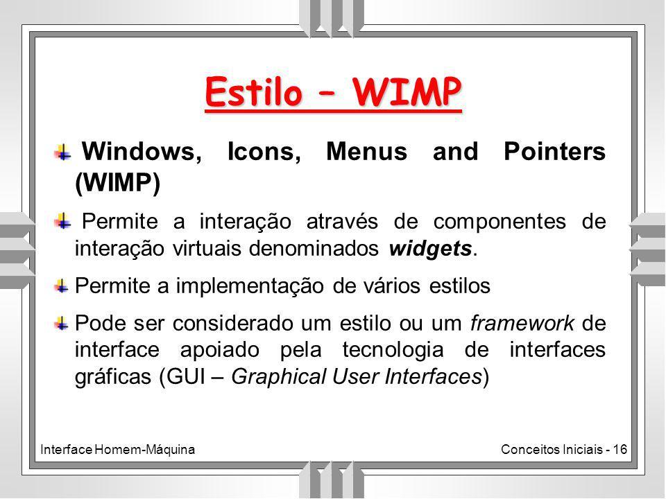 Estilo – WIMP Windows, Icons, Menus and Pointers (WIMP)