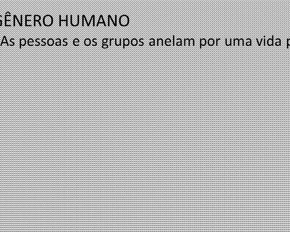 ASPIRAÇÕES DO GÊNERO HUMANO