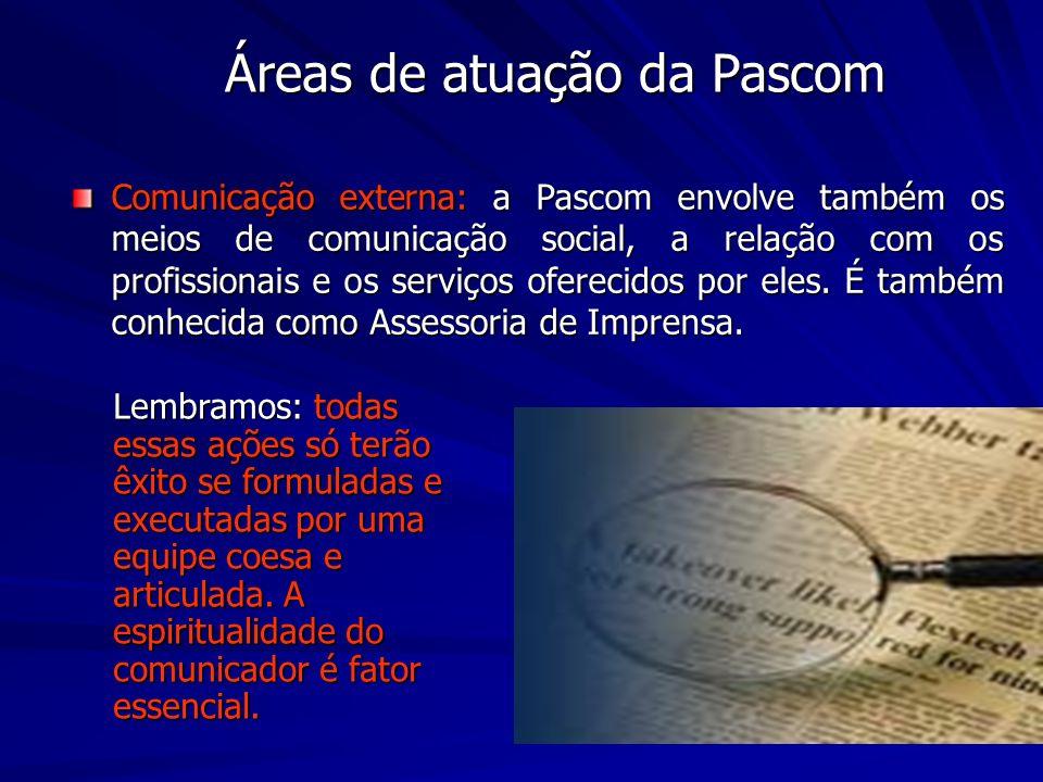 Áreas de atuação da Pascom