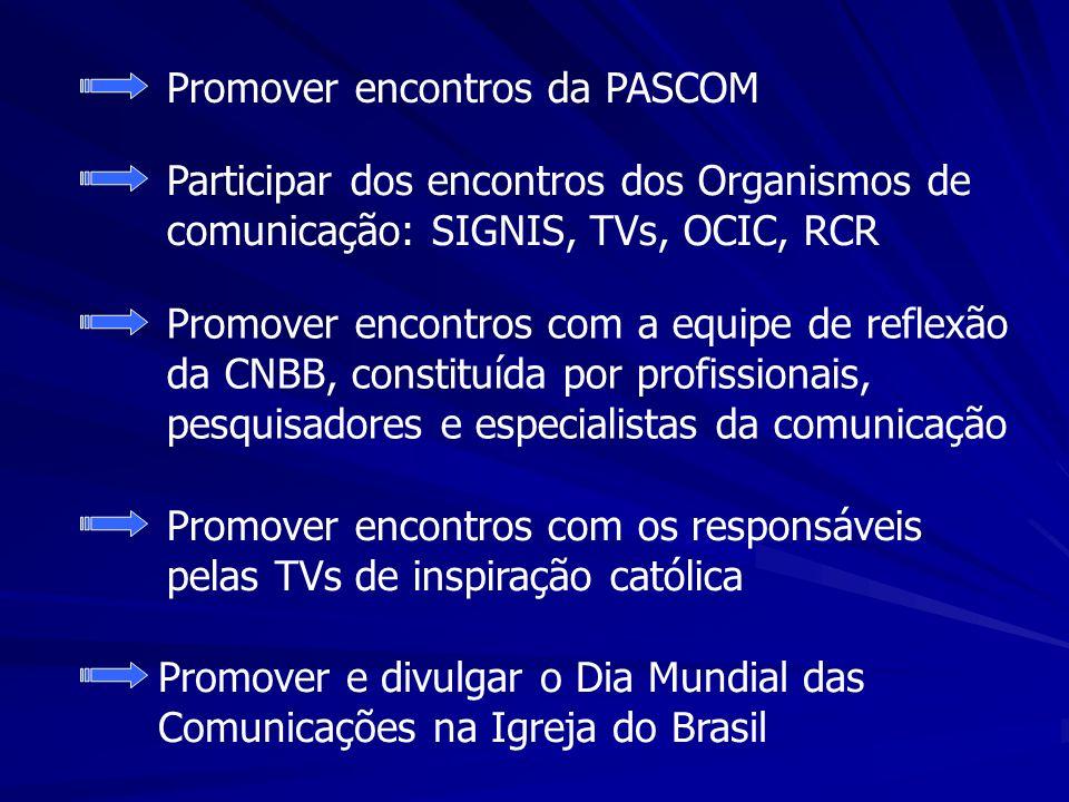 Promover encontros da PASCOM