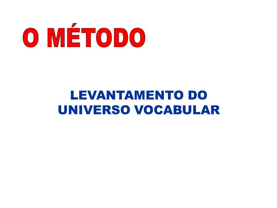 LEVANTAMENTO DO UNIVERSO VOCABULAR
