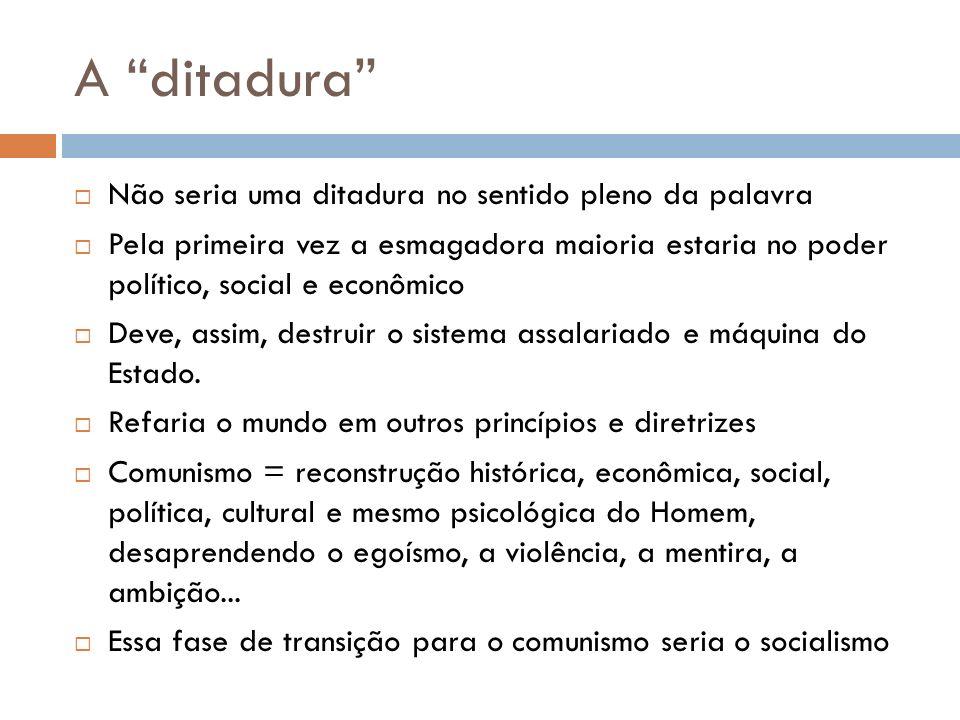 A ditadura Não seria uma ditadura no sentido pleno da palavra