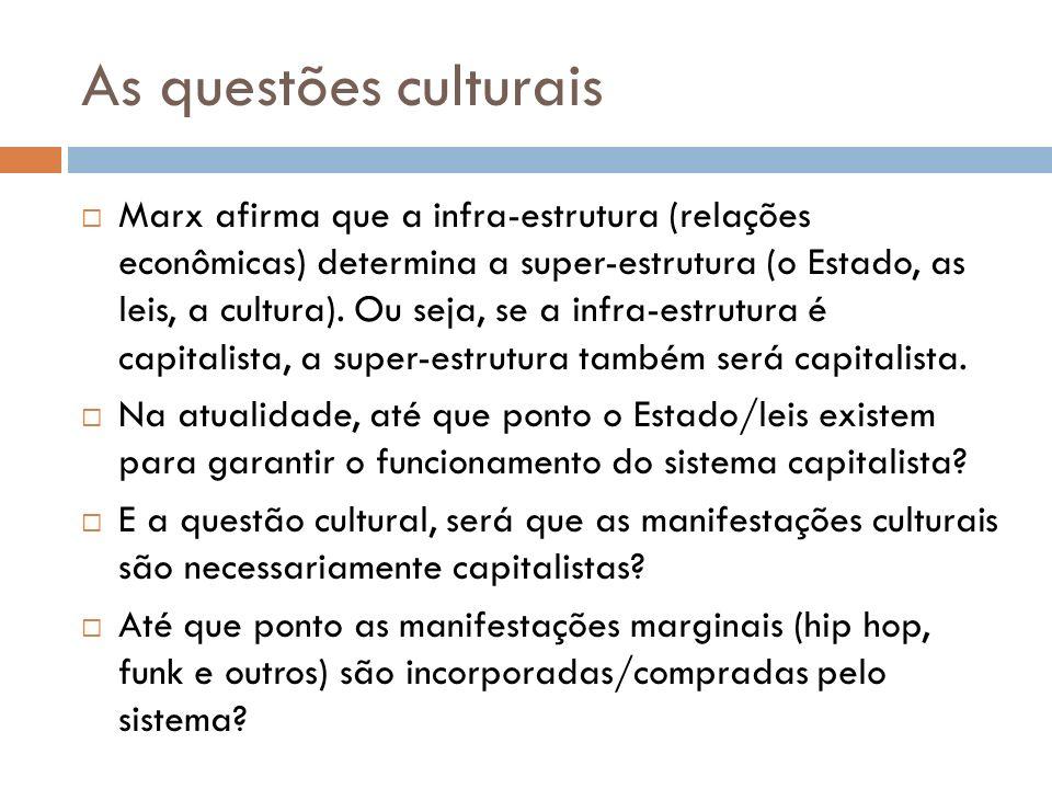 As questões culturais