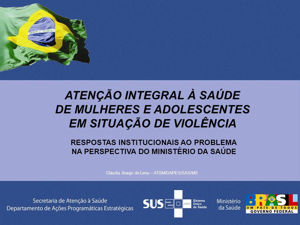 ATENÇÃO INTEGRAL À SAÚDE DE MULHERES E ADOLESCENTES