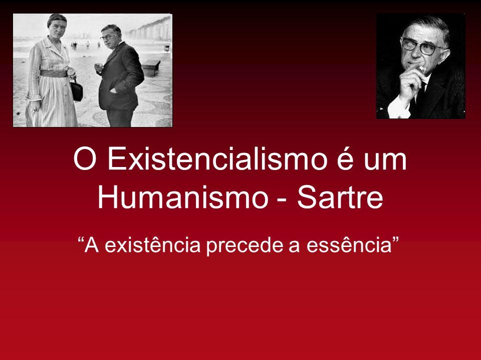 O Existencialismo é um Humanismo - Sartre