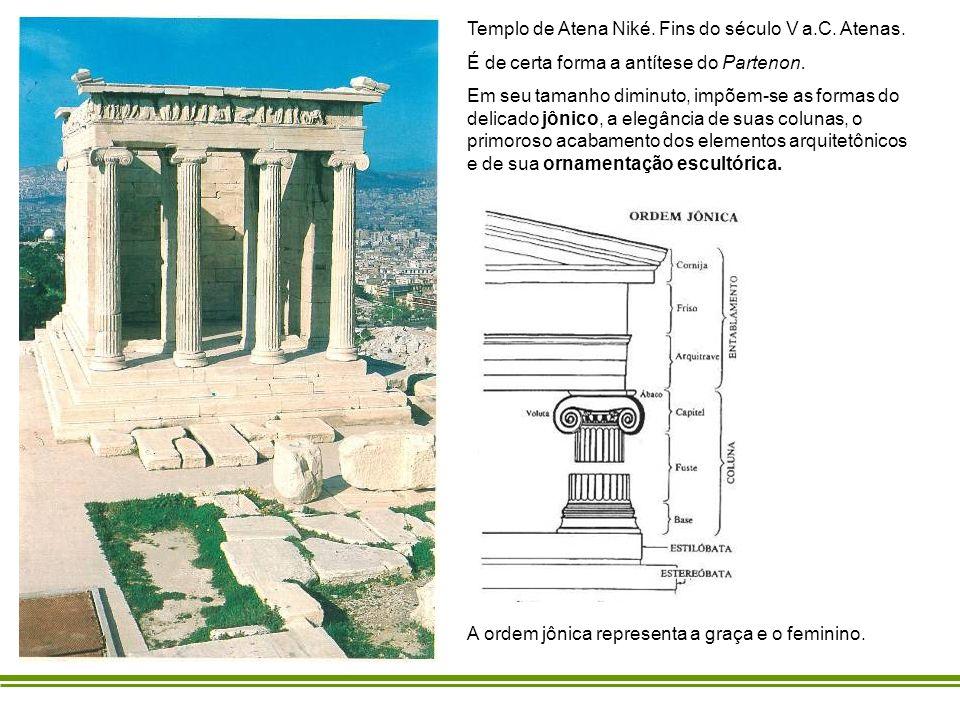 Templo de Atena Niké. Fins do século V a.C. Atenas.
