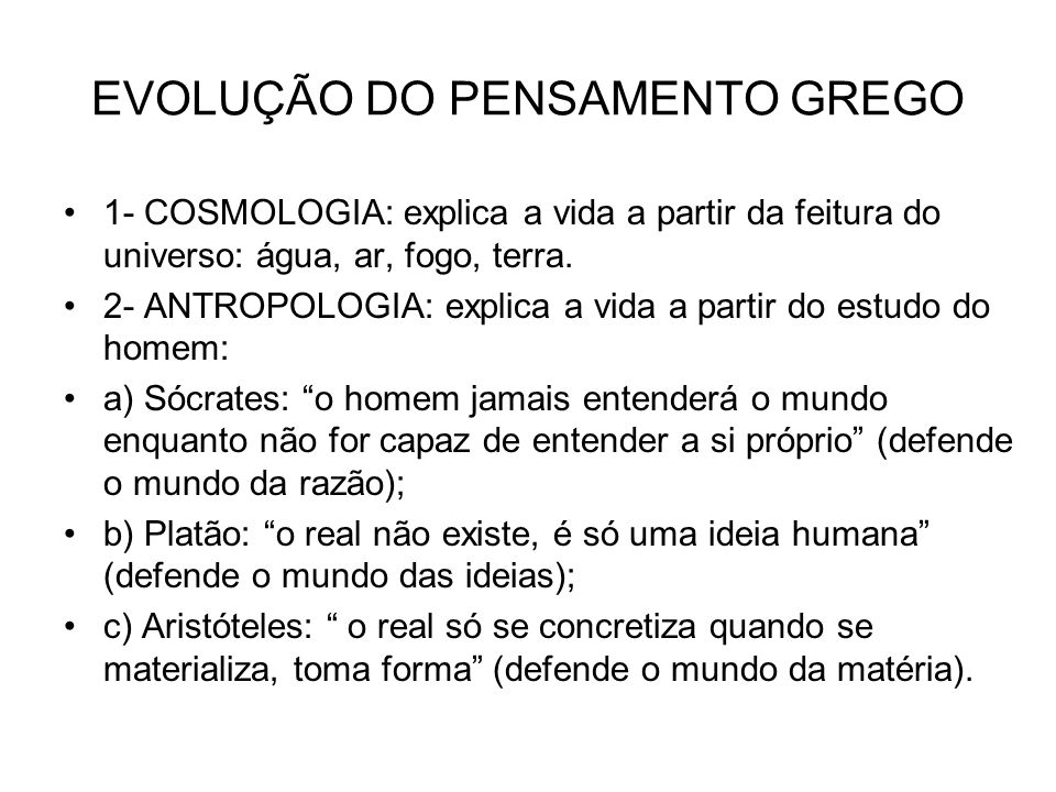 EVOLUÇÃO DO PENSAMENTO GREGO