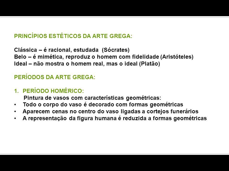 PRINCÍPIOS ESTÉTICOS DA ARTE GREGA: