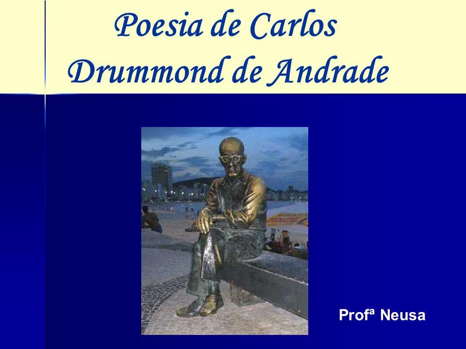 Poesia de Carlos Drummond de Andrade