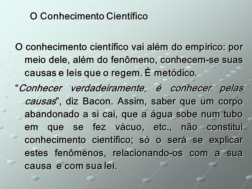 O Conhecimento Científico