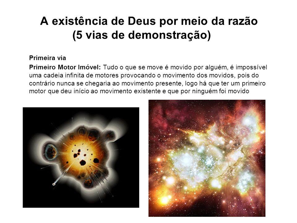 A existência de Deus por meio da razão (5 vias de demonstração)
