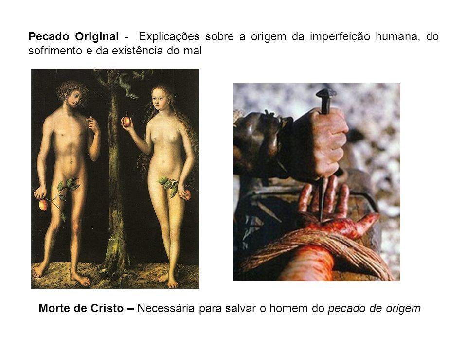 Morte de Cristo – Necessária para salvar o homem do pecado de origem