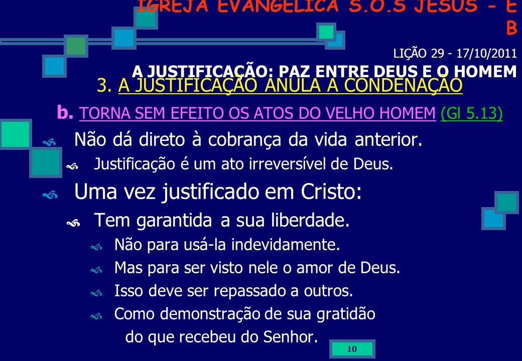 Uma vez justificado em Cristo: