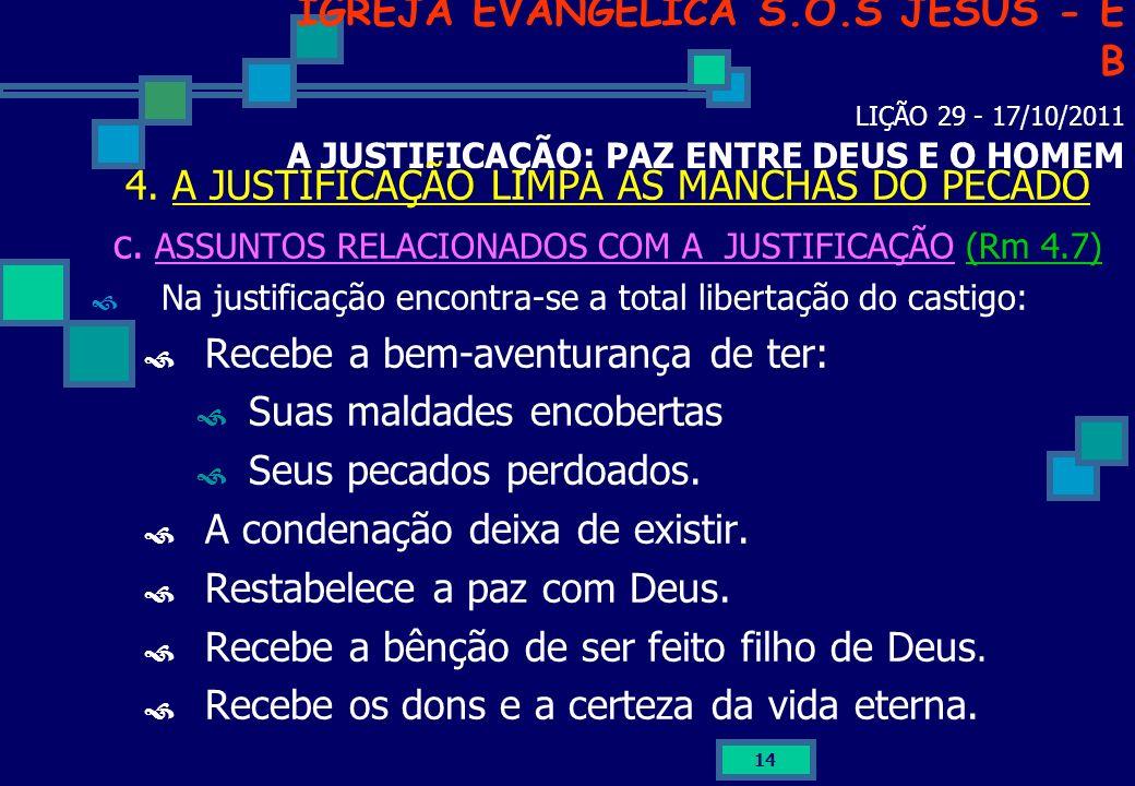 4. A JUSTIFICAÇÃO LIMPA AS MANCHAS DO PECADO