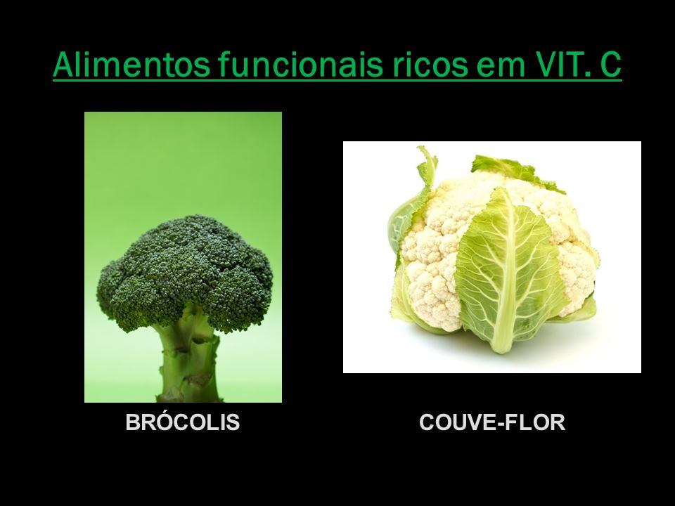 Alimentos funcionais ricos em VIT. C
