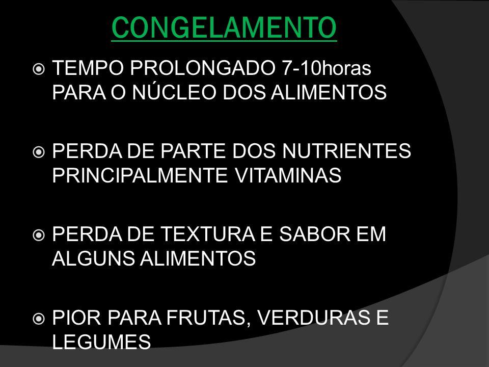 CONGELAMENTO TEMPO PROLONGADO 7-10horas PARA O NÚCLEO DOS ALIMENTOS