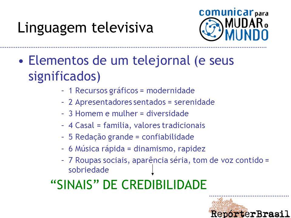 Linguagem televisiva Elementos de um telejornal (e seus significados)