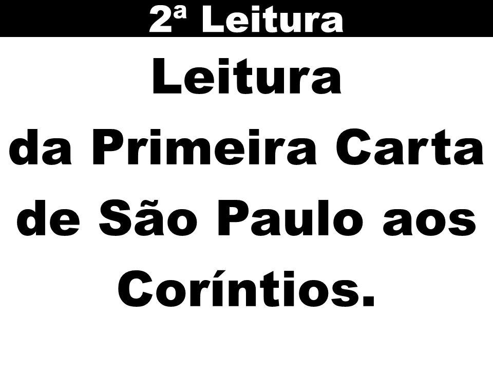 da Primeira Carta de São Paulo aos Coríntios.