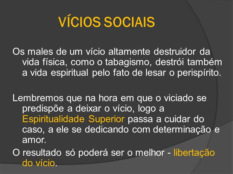 VÍCIOS SOCIAIS