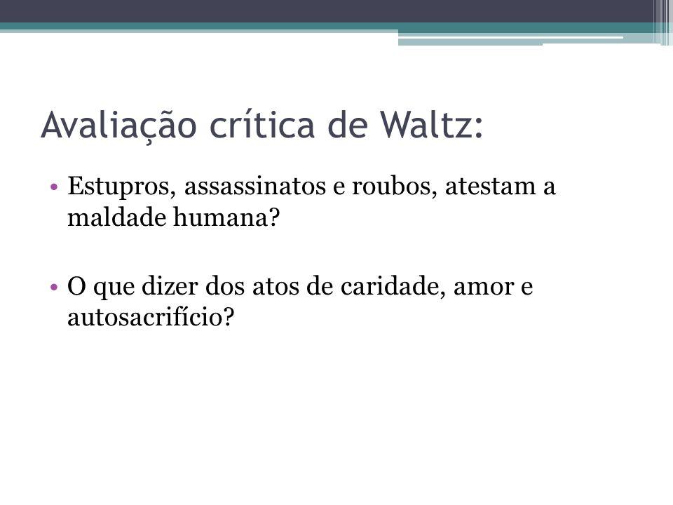 Avaliação crítica de Waltz:
