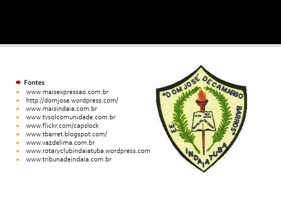 www.maisexpressao.com.br http://domjose.wordpress.com/ www.maisindaia.com.br. www.tvsolcomunidade.com.br.