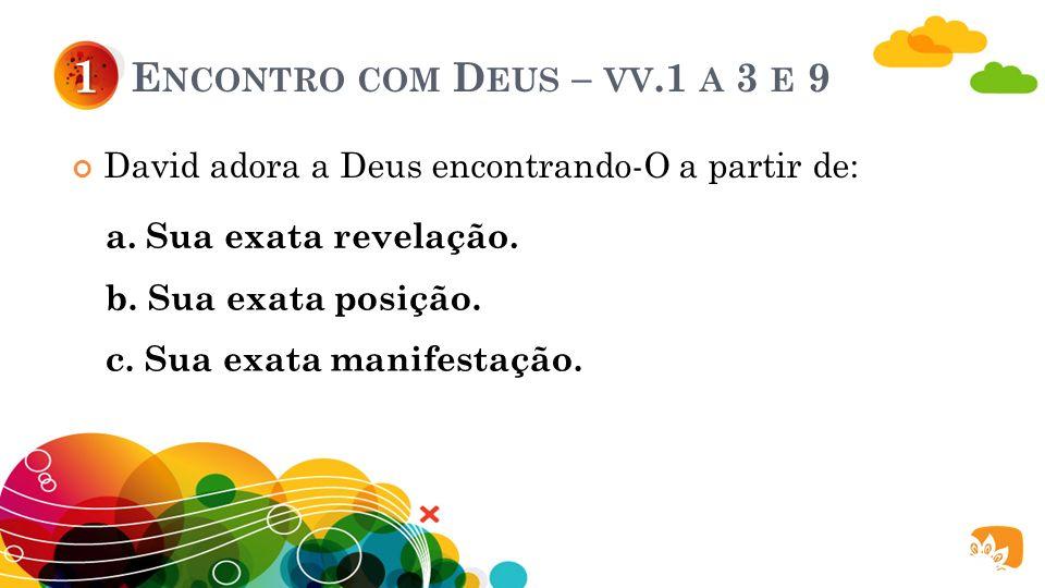 Encontro com Deus – vv.1 a 3 e 9