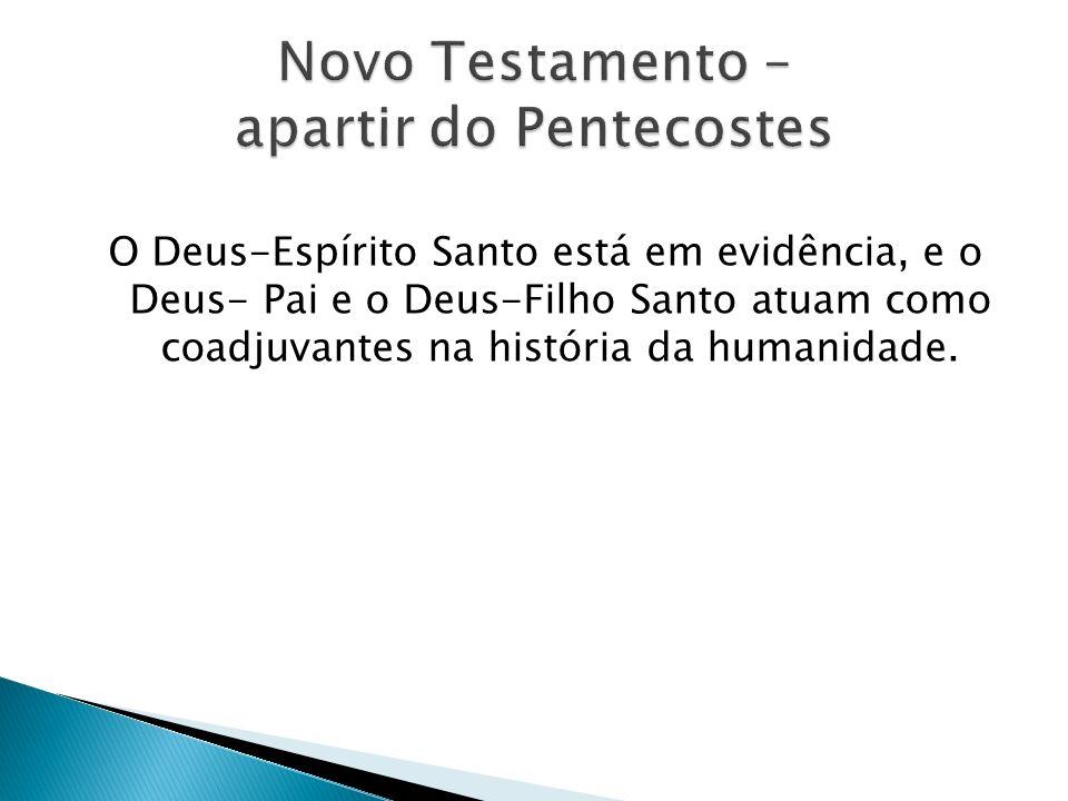 Novo Testamento – apartir do Pentecostes