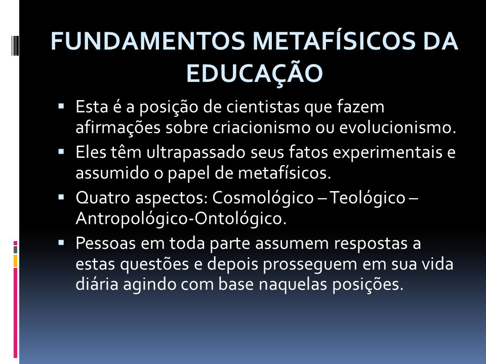 FUNDAMENTOS METAFÍSICOS DA EDUCAÇÃO