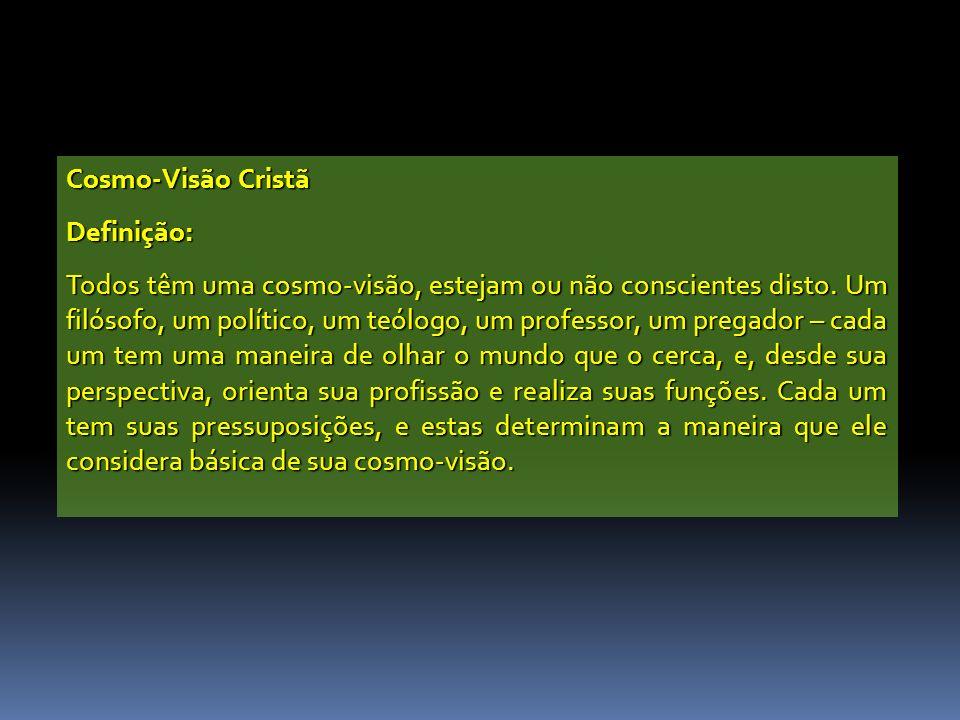 Cosmo-Visão Cristã Definição: