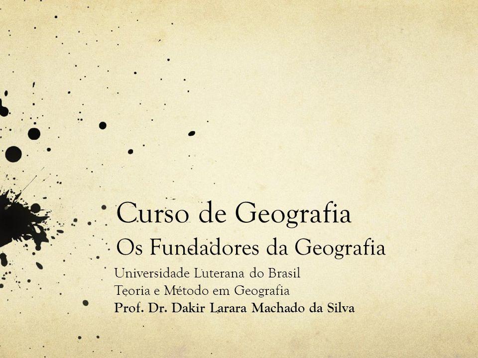 Curso de Geografia Os Fundadores da Geografia