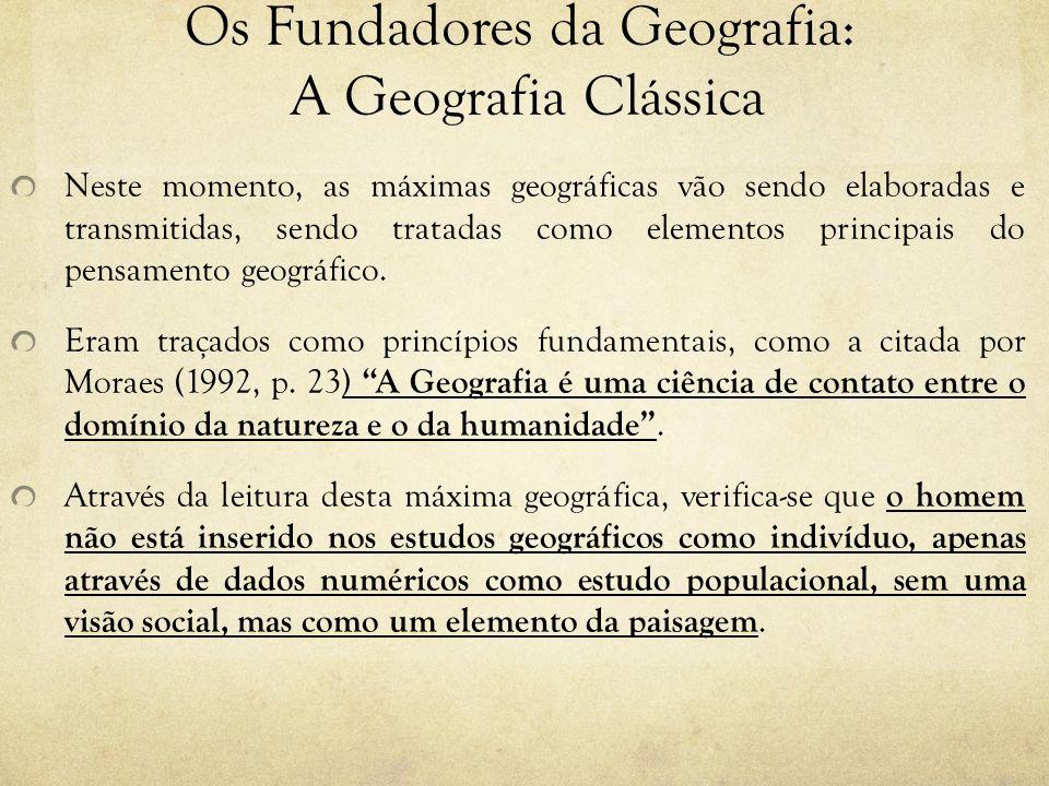 Os Fundadores da Geografia: A Geografia Clássica