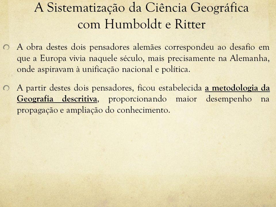 A Sistematização da Ciência Geográfica com Humboldt e Ritter