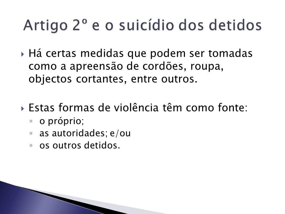 Artigo 2º e o suicídio dos detidos
