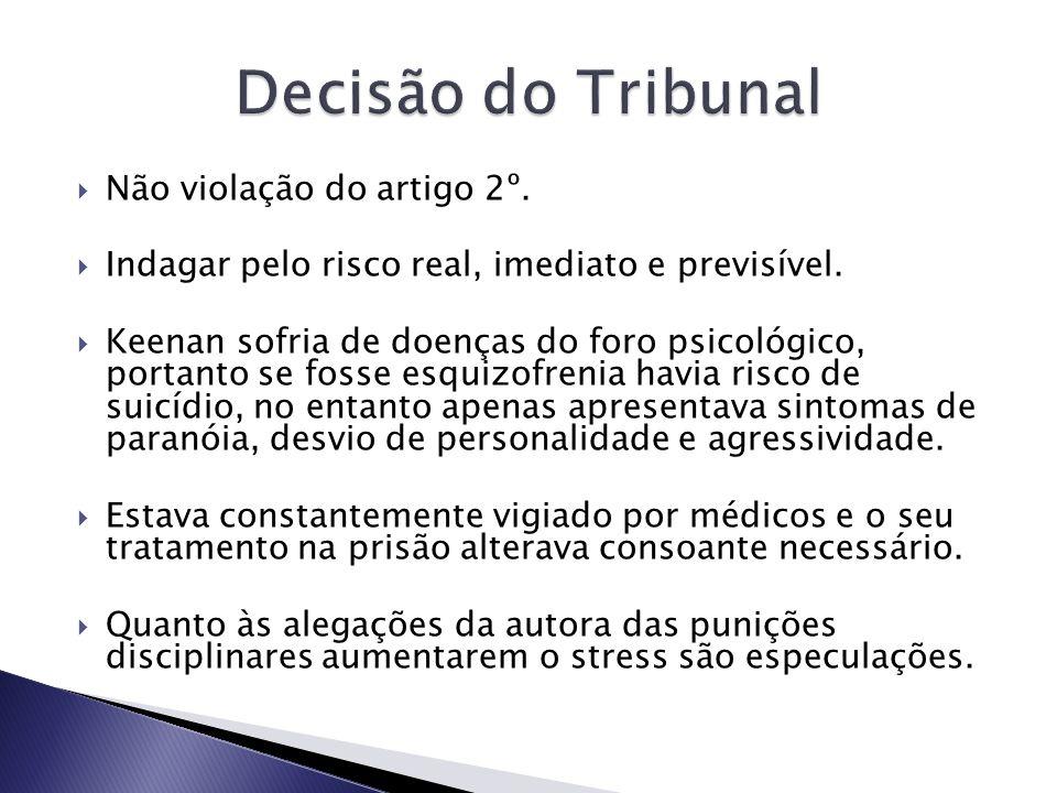 Decisão do Tribunal Não violação do artigo 2º.