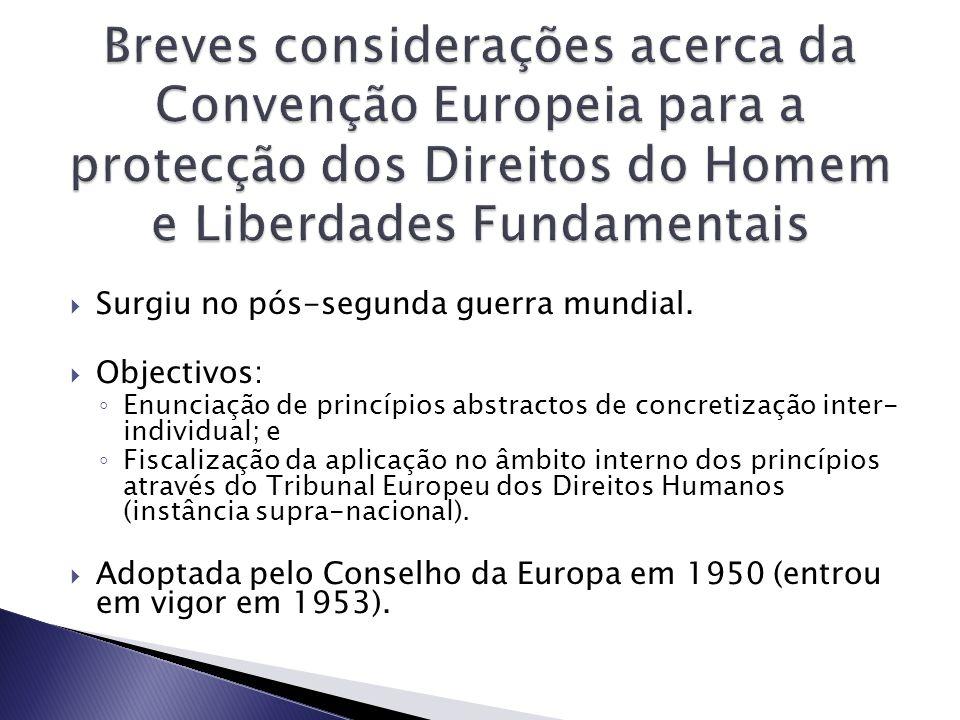 Breves considerações acerca da Convenção Europeia para a protecção dos Direitos do Homem e Liberdades Fundamentais