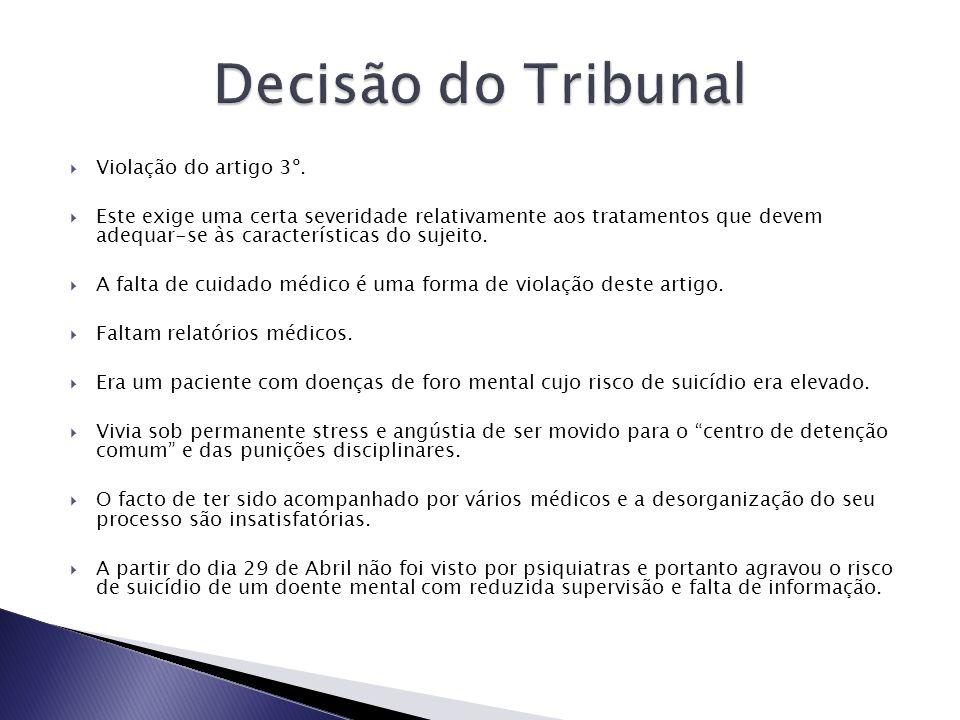 Decisão do Tribunal Violação do artigo 3º.