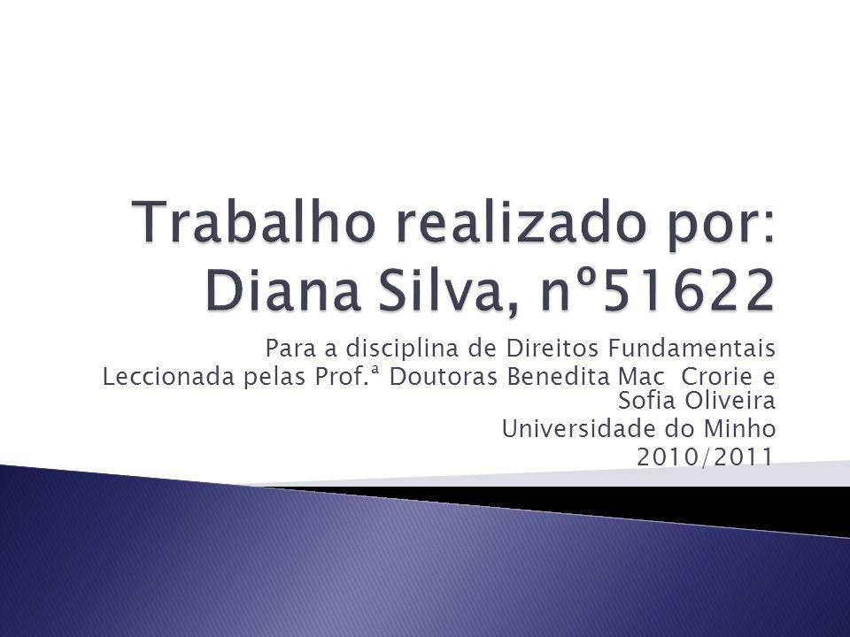 Trabalho realizado por: Diana Silva, nº51622