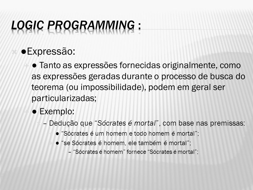 Logic Programming : ●Expressão: