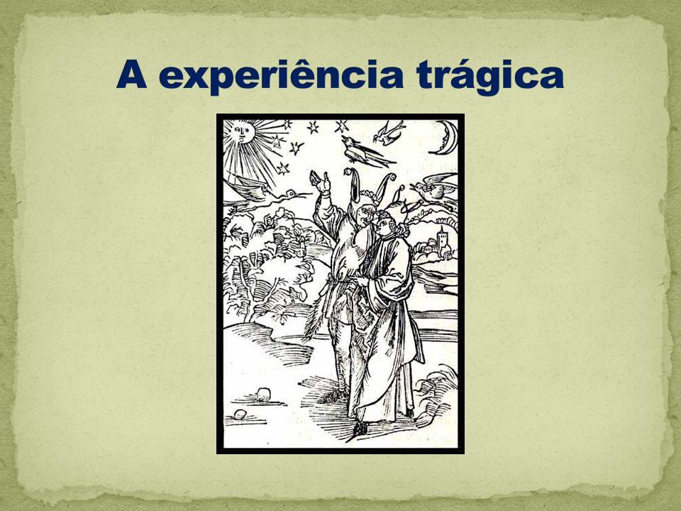 A experiência trágica