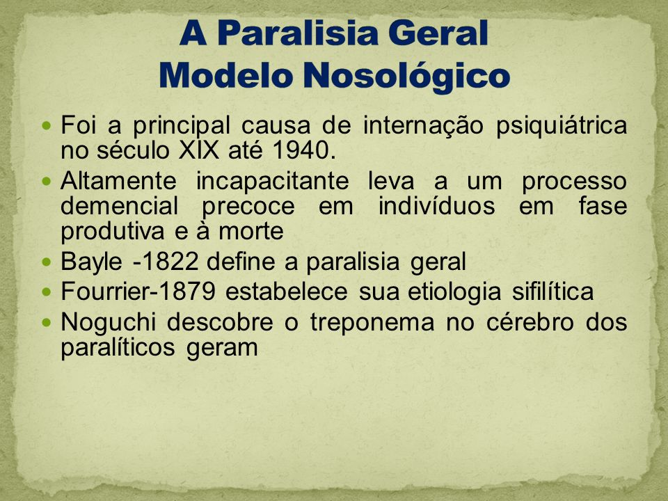 A Paralisia Geral Modelo Nosológico