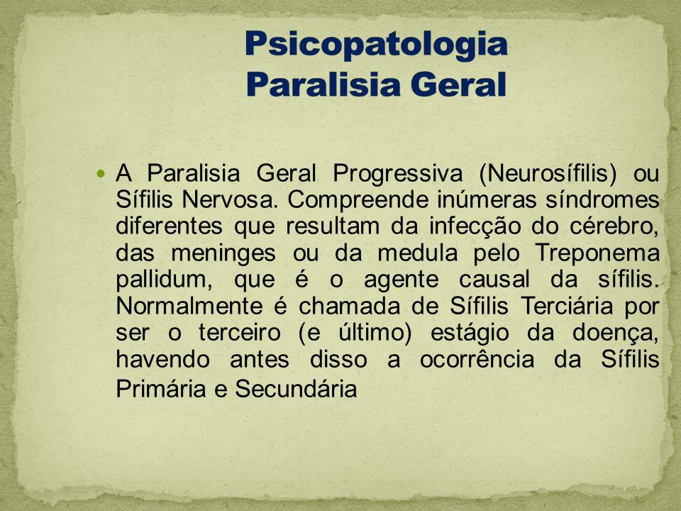 Psicopatologia Paralisia Geral