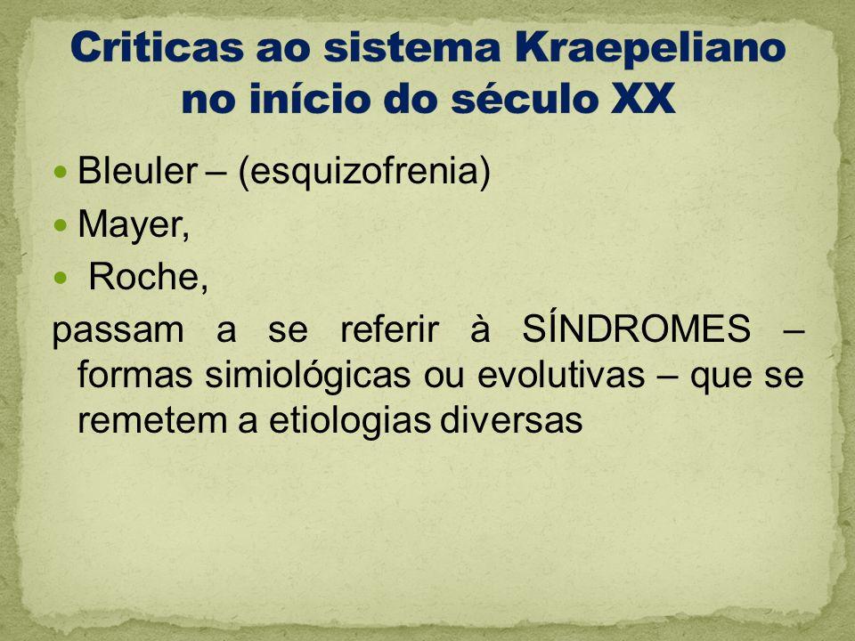 Criticas ao sistema Kraepeliano no início do século XX