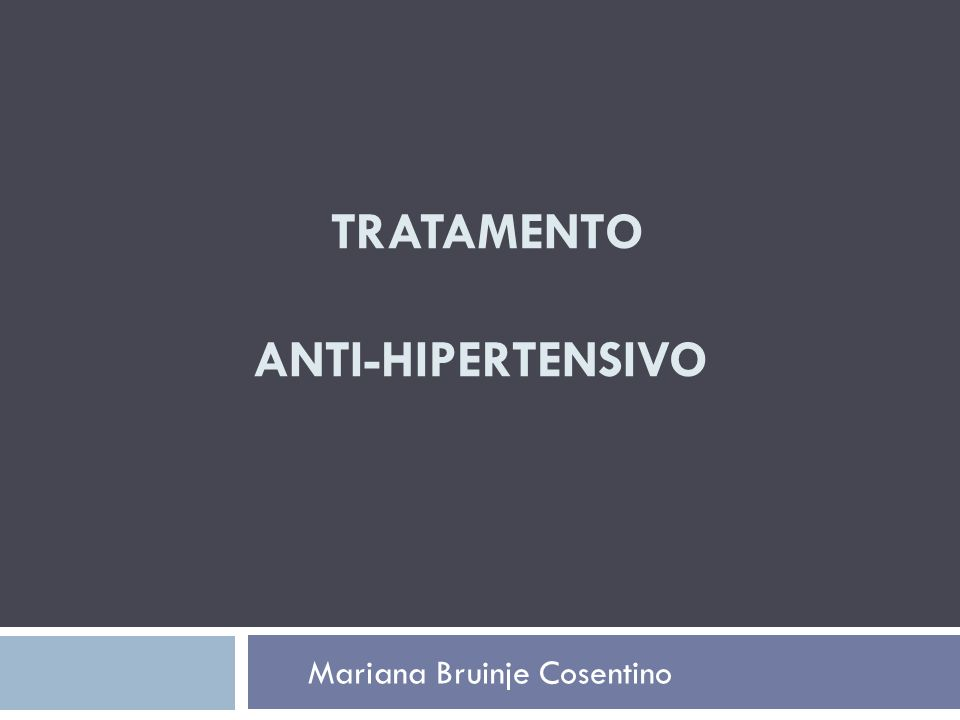 Tratamento anti-hipertensivo