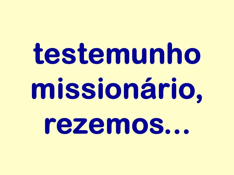 testemunho missionário, rezemos...