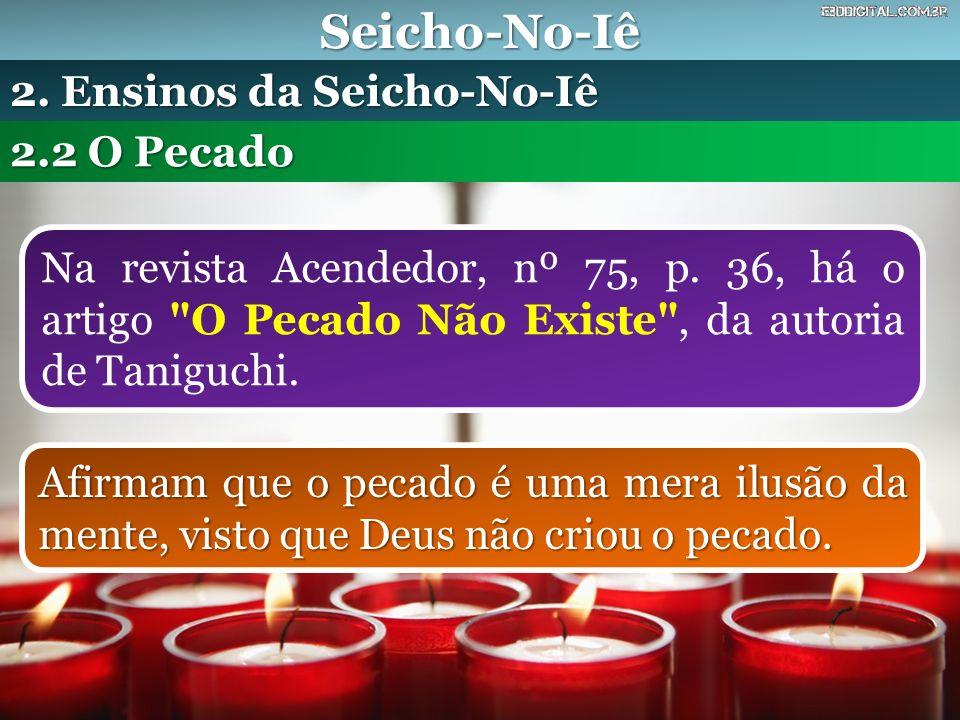 Seicho-No-Iê 2. Ensinos da Seicho-No-Iê 2.2 O Pecado