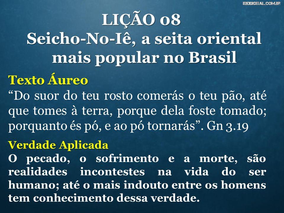 Seicho-No-Iê, a seita oriental mais popular no Brasil