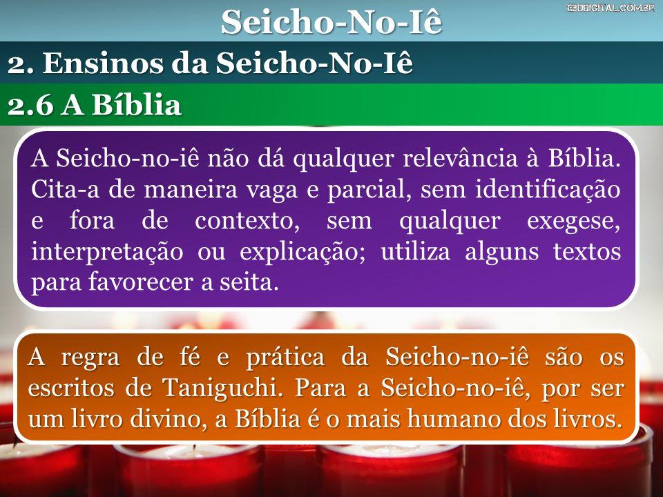 Seicho-No-Iê 2. Ensinos da Seicho-No-Iê 2.6 A Bíblia