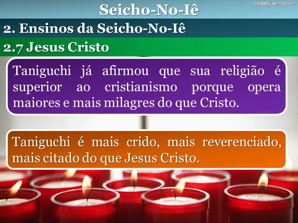 Seicho-No-Iê 2. Ensinos da Seicho-No-Iê 2.7 Jesus Cristo