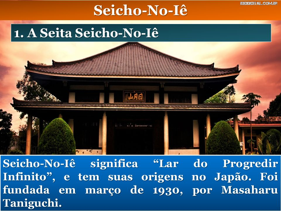 Seicho-No-Iê 1. A Seita Seicho-No-Iê